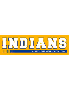 "Happy Camp High School Indians Bumper Sticker 11"" x 3"""