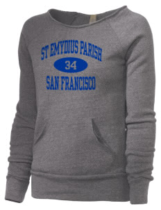 St Emydius Parish San Francisco Alternative Women's Maniac Sweatshirt