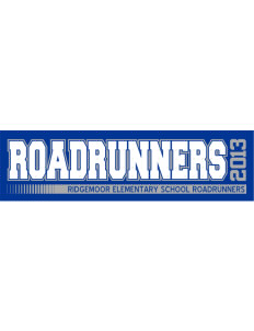 "Ridgemoor Elementary School Roadrunners Bumper Sticker 11"" x 3"""
